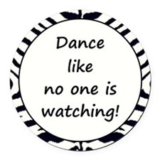 DANCE... Round Car Magnet
