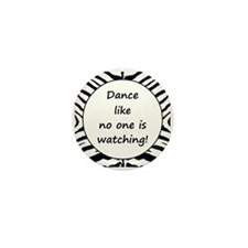 DANCE... Mini Button