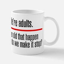 Were Adults. Make it Stop Small Small Mug