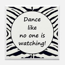 DANCE... Tile Coaster