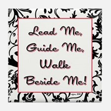LEAD ME... Tile Coaster