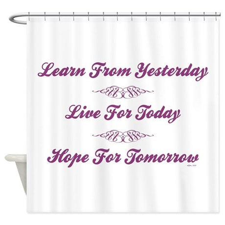 LEARN/LIVE/HOPE Shower Curtain