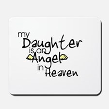 My daughter is an Angel Mousepad