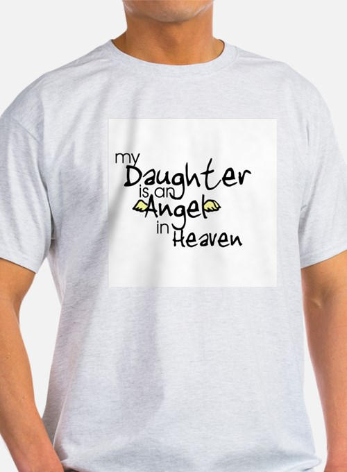 My daughter is an Angel Ash Grey T-Shirt