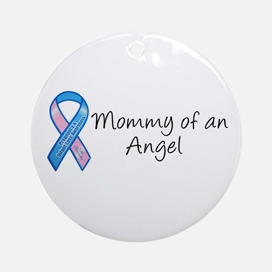 Mommy of an Angel Ornament (Round)