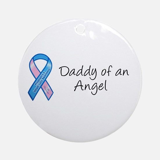 Daddy of an Angel Ornament (Round)