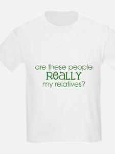 REALLY my relatives? (Green) Kids T-Shirt