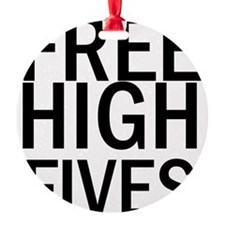 Free High Fives Ornament
