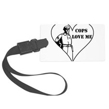 Cops Love Me Luggage Tag