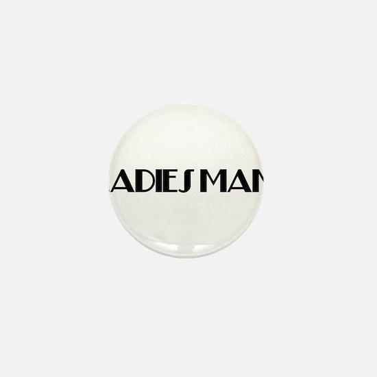 LadiesMan2.png Mini Button