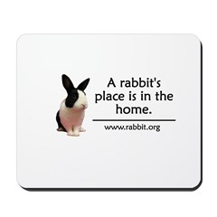 A rabbits place is in the hom Mousepad