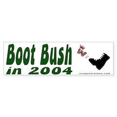 Boot Bush in 2004 Bumper Bumper Sticker