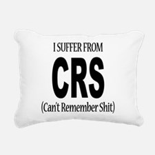 I Suffer From CRS Rectangular Canvas Pillow