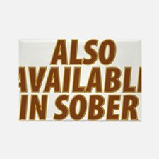 AlsoAvailableinSober.png Rectangle Magnet