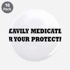 """Medicated2.png 3.5"""" Button (10 pack)"""