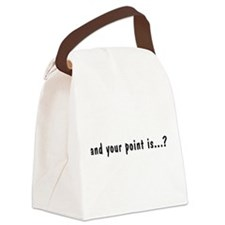 AndYourPointIs2.png Canvas Lunch Bag