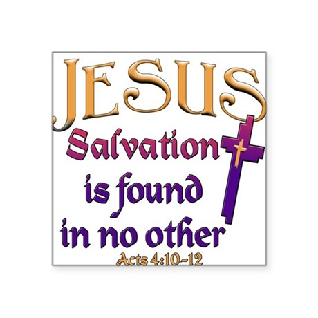 Jesus, Salvation in no other Rectangle Sticker