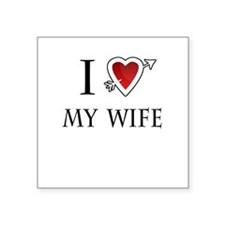 "i love my wife heart Square Sticker 3"" x 3"""