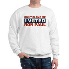 I Voted For Ron Paul Sweatshirt