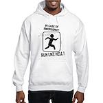 Run like hell Hooded Sweatshirt