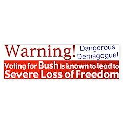 Warning: Lose Freedom Bumper Bumper Sticker
