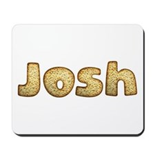 Josh Toasted Mousepad