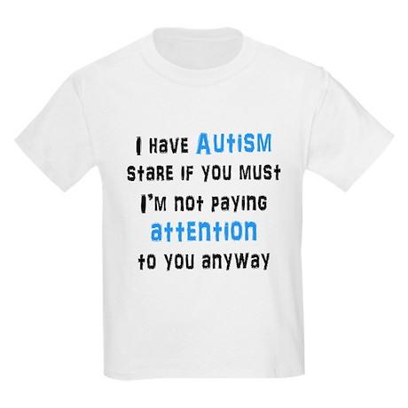 I Have Autism Kids Light T-Shirt