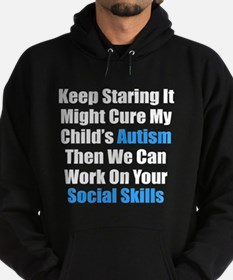 Keep Staring It Might Cure Hoodie (dark)
