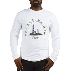 Maine State Motto Long Sleeve T-Shirt