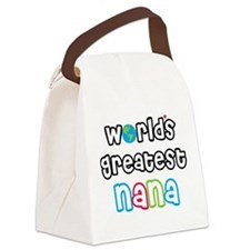 WorldsGreatestNana.png Canvas Lunch Bag