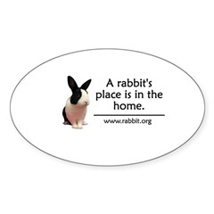 A rabbits place is in the hom Oval Decal