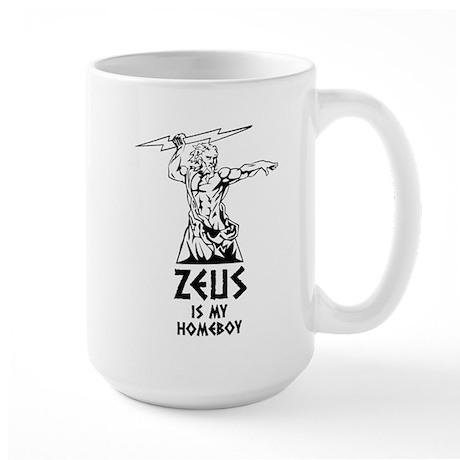 Zeus is my homeboy Large Mug