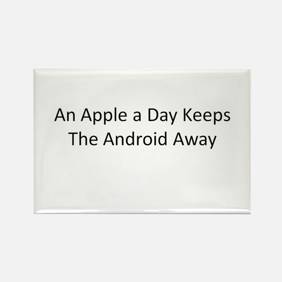 An Apple a Day Keeps the Android Away Rectangle Ma