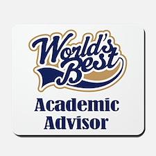 Advertising Advisor (Worlds Best) Mousepad