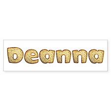 Deanna Toasted Bumper Bumper Sticker