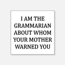 "I Grammarian Square Sticker 3"" x 3"""