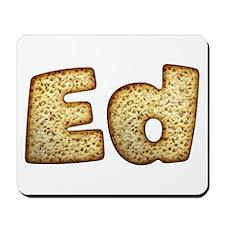 Ed Toasted Mousepad
