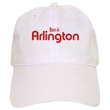 Born in Arlington Baseball Cap