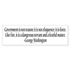 Government is not reason Bumper Bumper Sticker