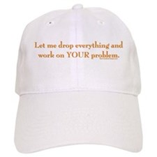 drop-everything-n-work-on-U.png Baseball Cap