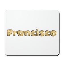 Francisco Toasted Mousepad