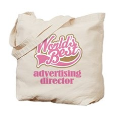 Advertising Director (Worlds Best) Tote Bag