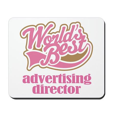 Advertising Director (Worlds Best) Mousepad