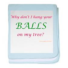 Your Balls, My Tree baby blanket