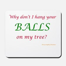 Your Balls, My Tree Mousepad
