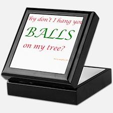 Your Balls, My Tree Keepsake Box