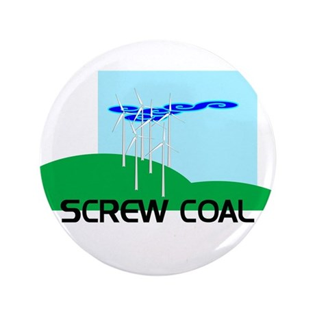 "Screw Coal 3.5"" Button"