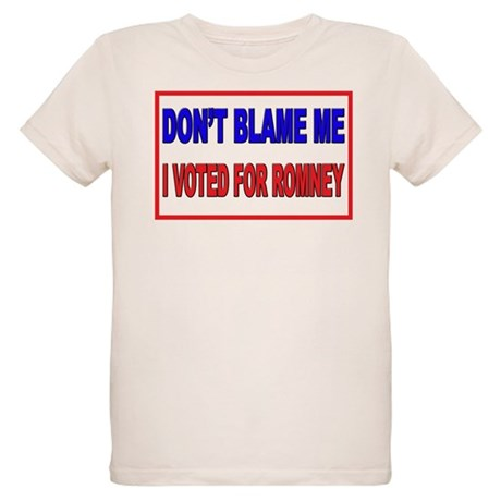 Don't Blame Me Anti Obama Organic Kids T-Shirt