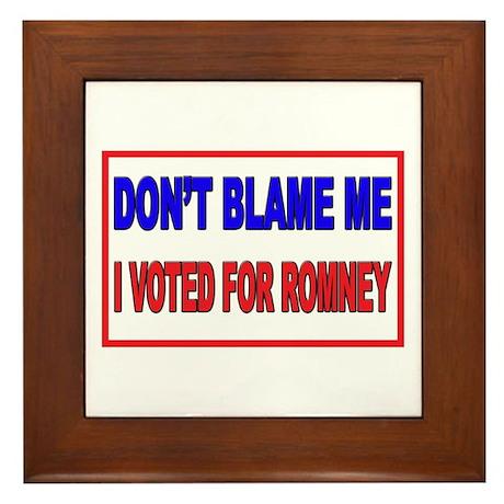 Don't Blame Me Anti Obama Framed Tile
