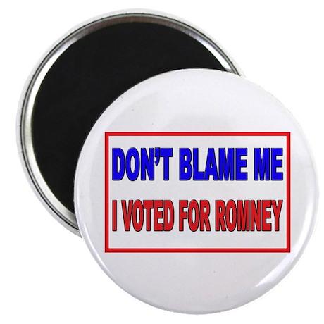 Don't Blame Me Anti Obama Magnet